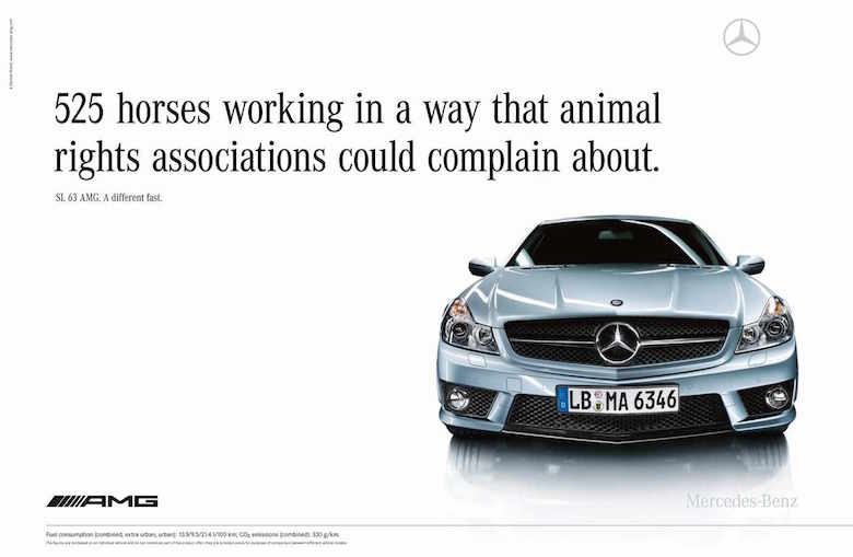 525 horses working in a way that animal rights associations could complain about. - Mercedes Benz AMG