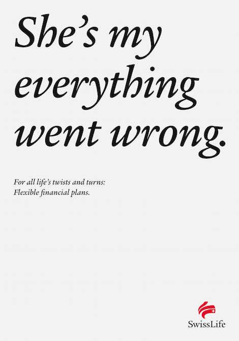 She's my everything went wrong. For all life's twists and turns: Flexible financial plans. - SwissLife