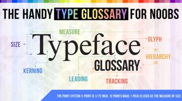 A Useful, Comprehensive List Of Typography Terms For Designers