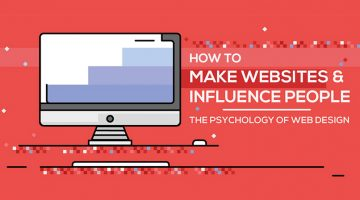 Web Design Psychology: How To Create A Site That Influences People