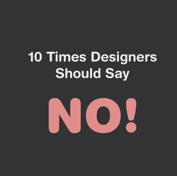 When designers should say no to clients