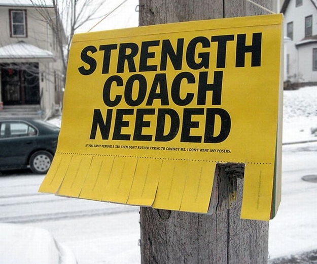 Clever Tear-Off Ads - Strength Coach Needed