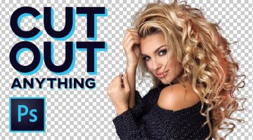 10 Tricks To Cut Out Anything In Photoshop