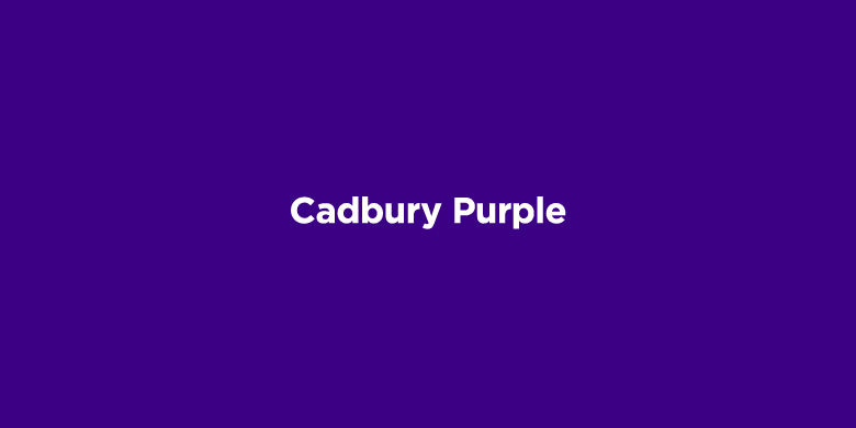 Trademarked Colors - Cadbury Purple