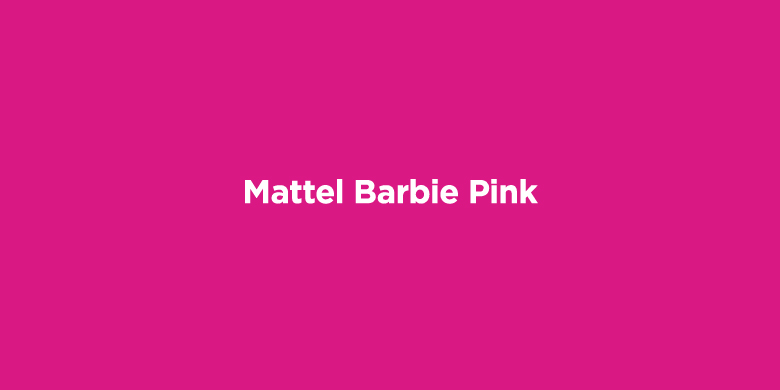 Trademarked Colors - Mattel Barbie Pink