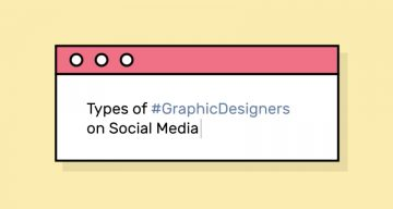8 Types Of Graphic Designers On Social Media, Which One Are You?