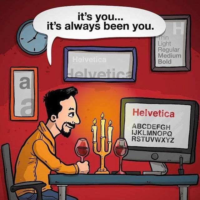 It's always been you Helvetica (Candlelight dinner)