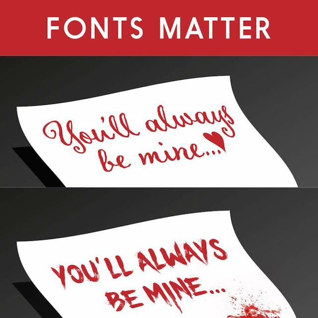 Fonts Matter: You'll always be mine