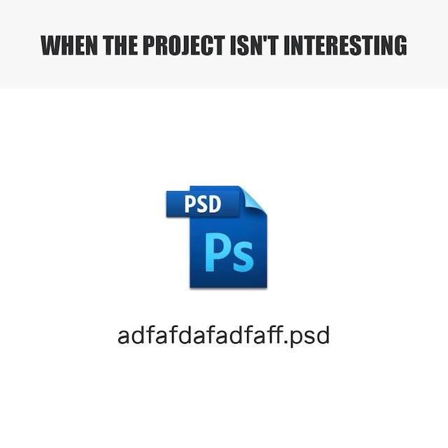 When the project isn't interesting - adfafdafadfaff.psd