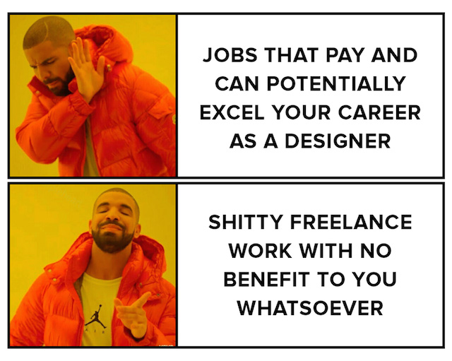 Job vs Freelance Graphic Design - Drake Meme