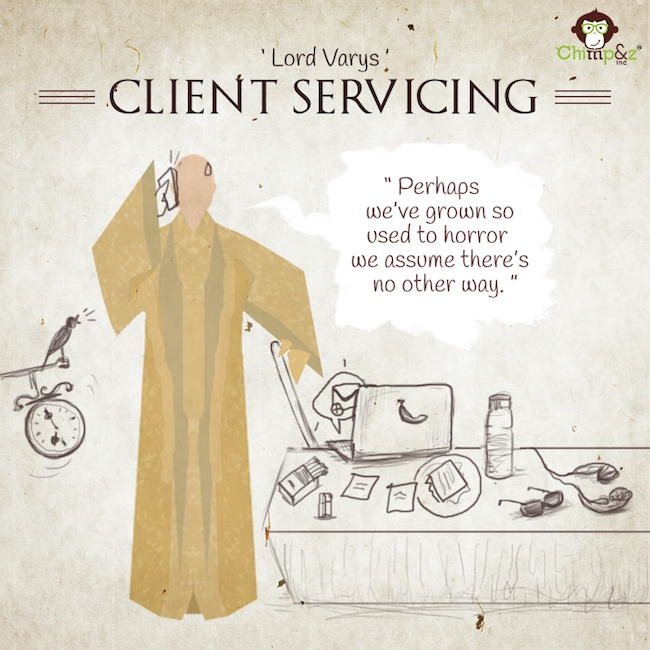 Game of Thrones characters in an advertising agency - Client Servicing - Lord Varys