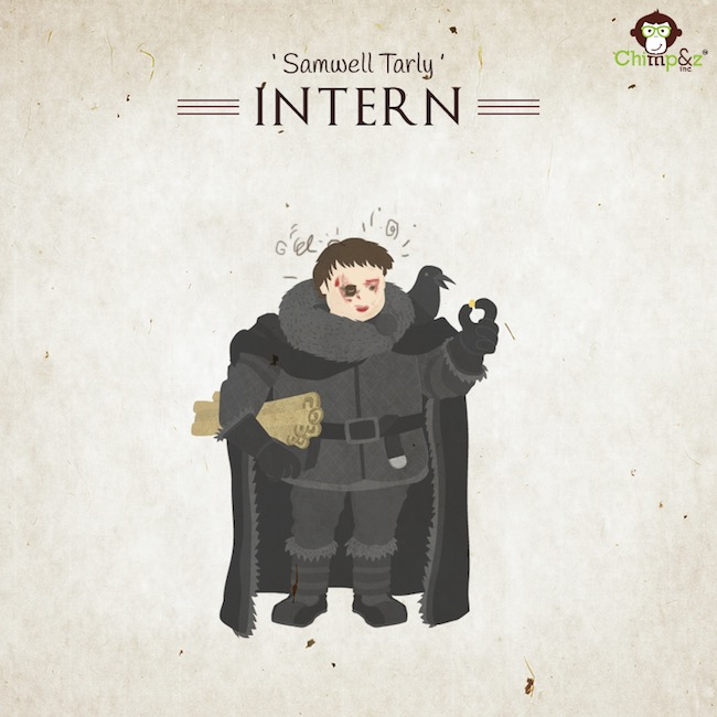 Game of Thrones characters in an advertising agency - Intern- Samwell Tarly