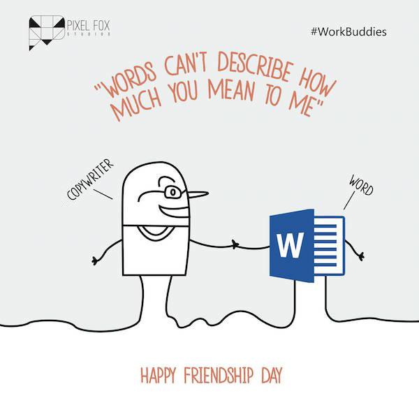 Friendship Day: Work buddies software posters - Copywriter
