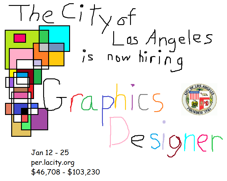 The City of Los Angeles is now hiring Graphics Designer