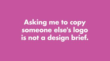 9 Things Graphic Designers Want To Tell Clients, And Everyone Else