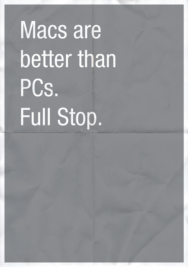 Macs are better than PCs. Full Stop.