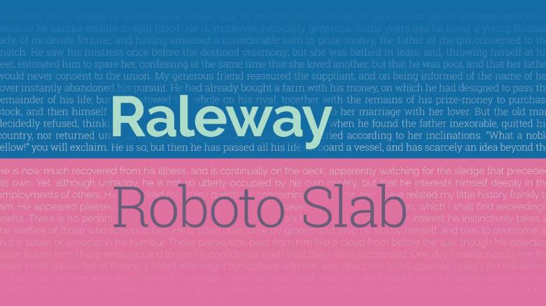 Raleway / Roboto Slab