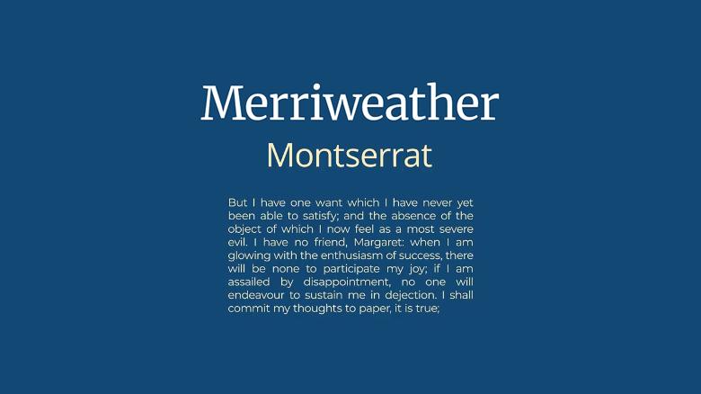 Merriweather / Montserrat