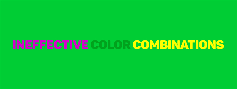 Graphic Design Mistakes - Ineffective color combinations