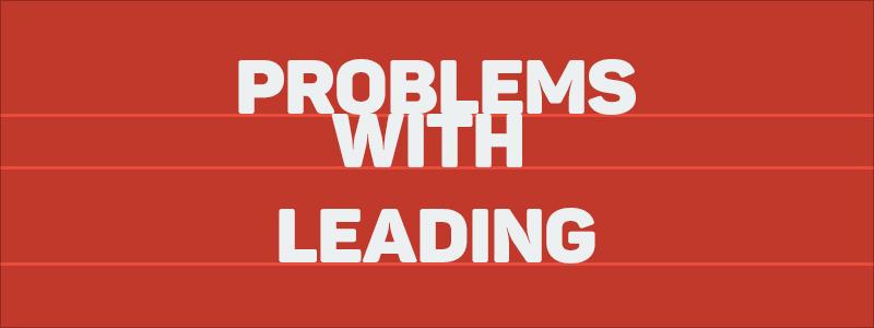 Graphic Design Mistakes - Improper leading