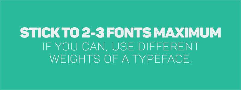 Graphic Design Rules - Stick to 2-3 fonts maximum