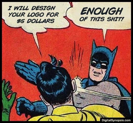 I will design your logo for $5 dollars meme