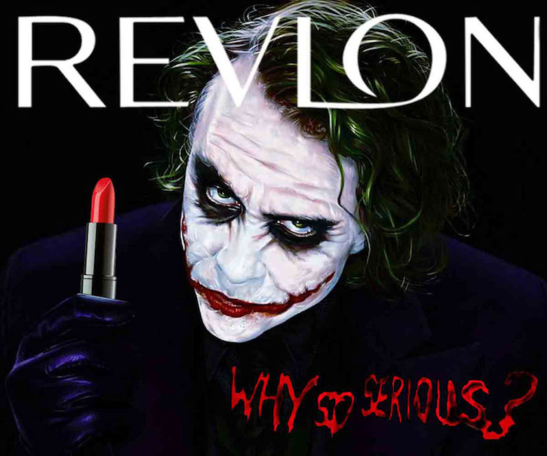 If The Joker endorsed Revlon