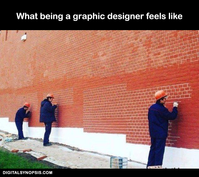 What being a graphic designer feels like