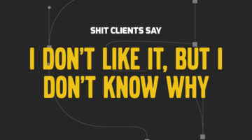 shit-clients-say
