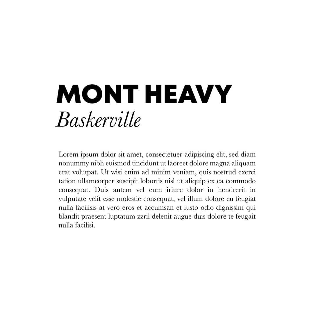 Best font combinations and typeface pairings - Mont Heavy / Baskerville