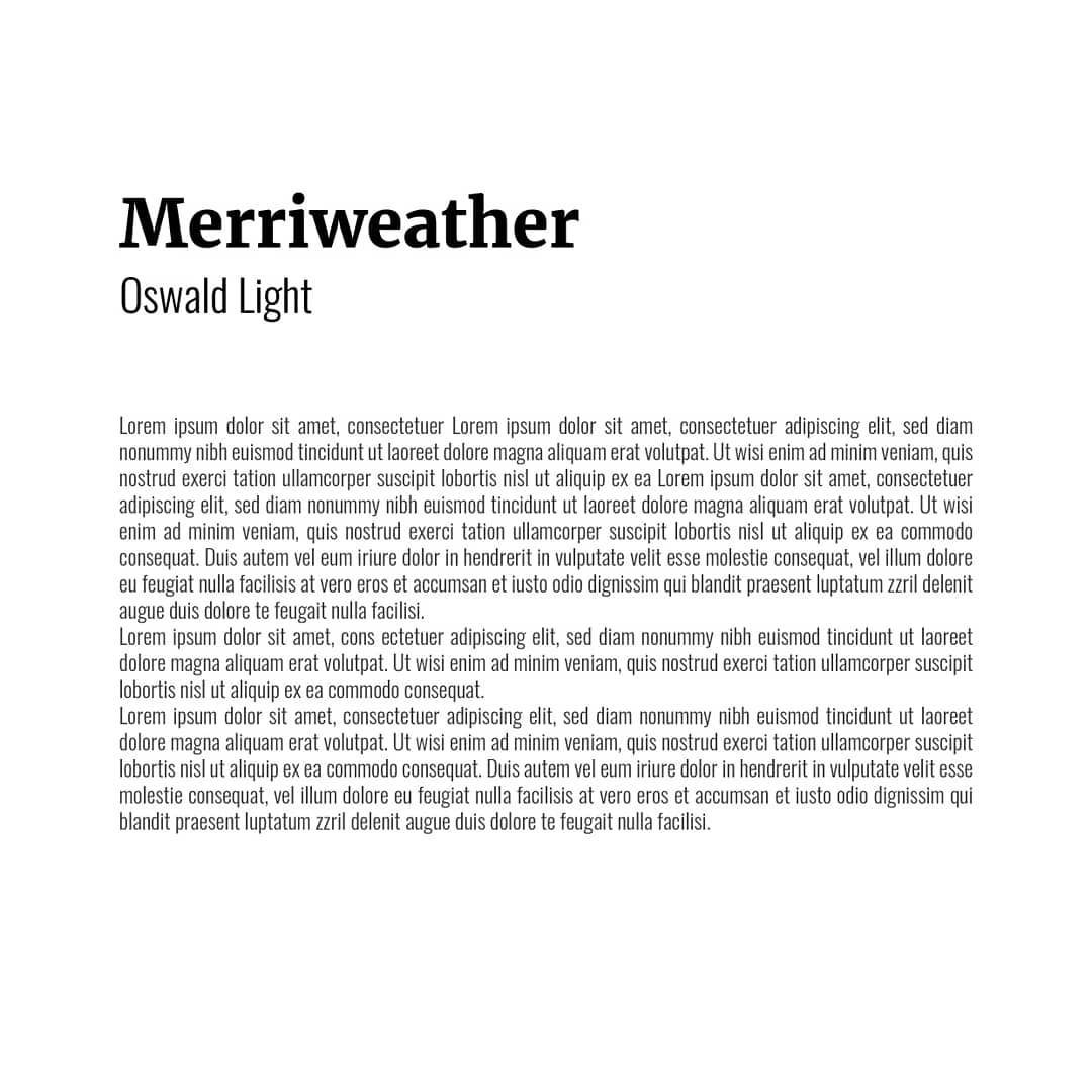 Best font combinations and typeface pairings - Merriweather / Oswald Light