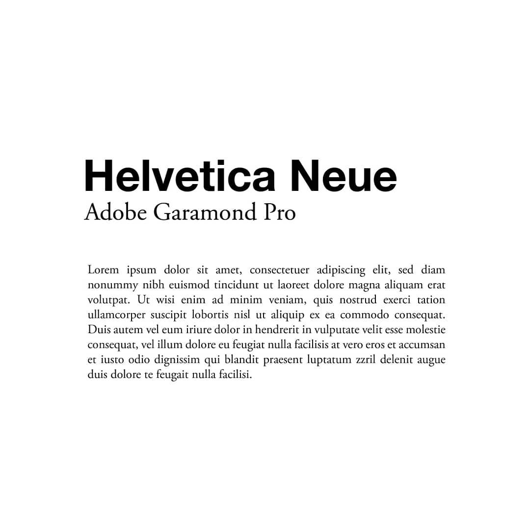 Best font combinations and typeface pairings - Helvetica Neue / Adobe Garamond Pro