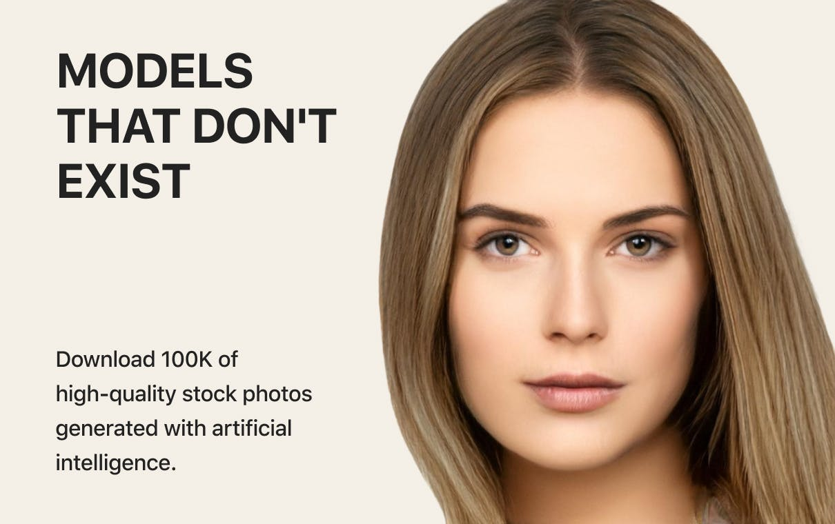 Models that don't exist - Download 100K of high-quality stock photos generated with artificial intelligence.