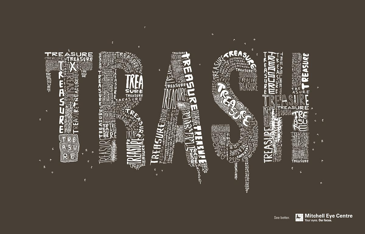 Creative Typography Ads - Mitchell Eye Centre: Trash/Treasure