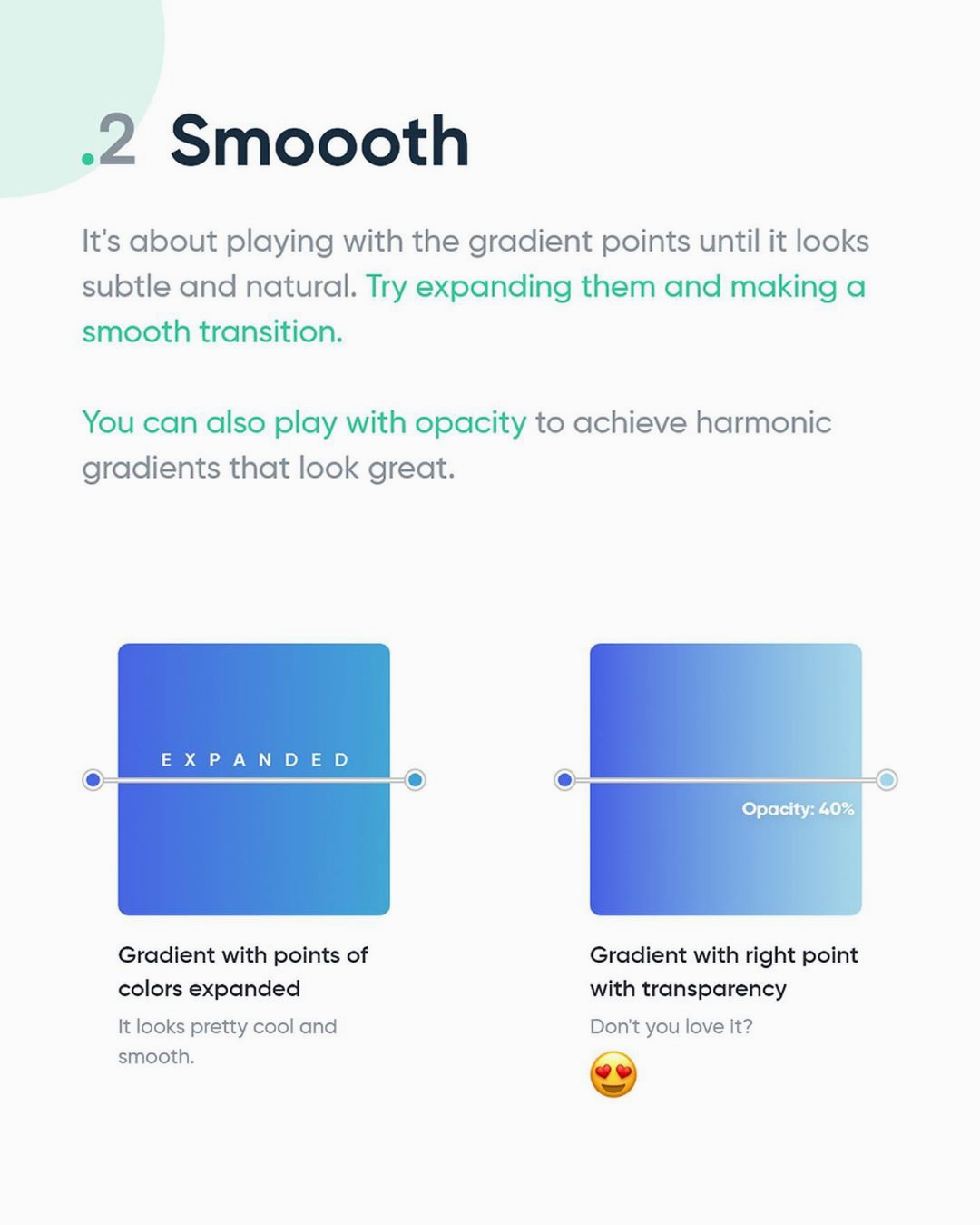How to create better gradients - Smooth