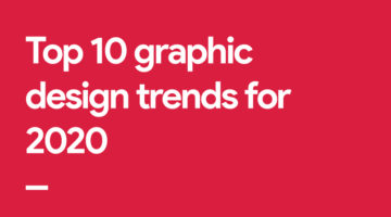 top-graphic-design-trends-2020