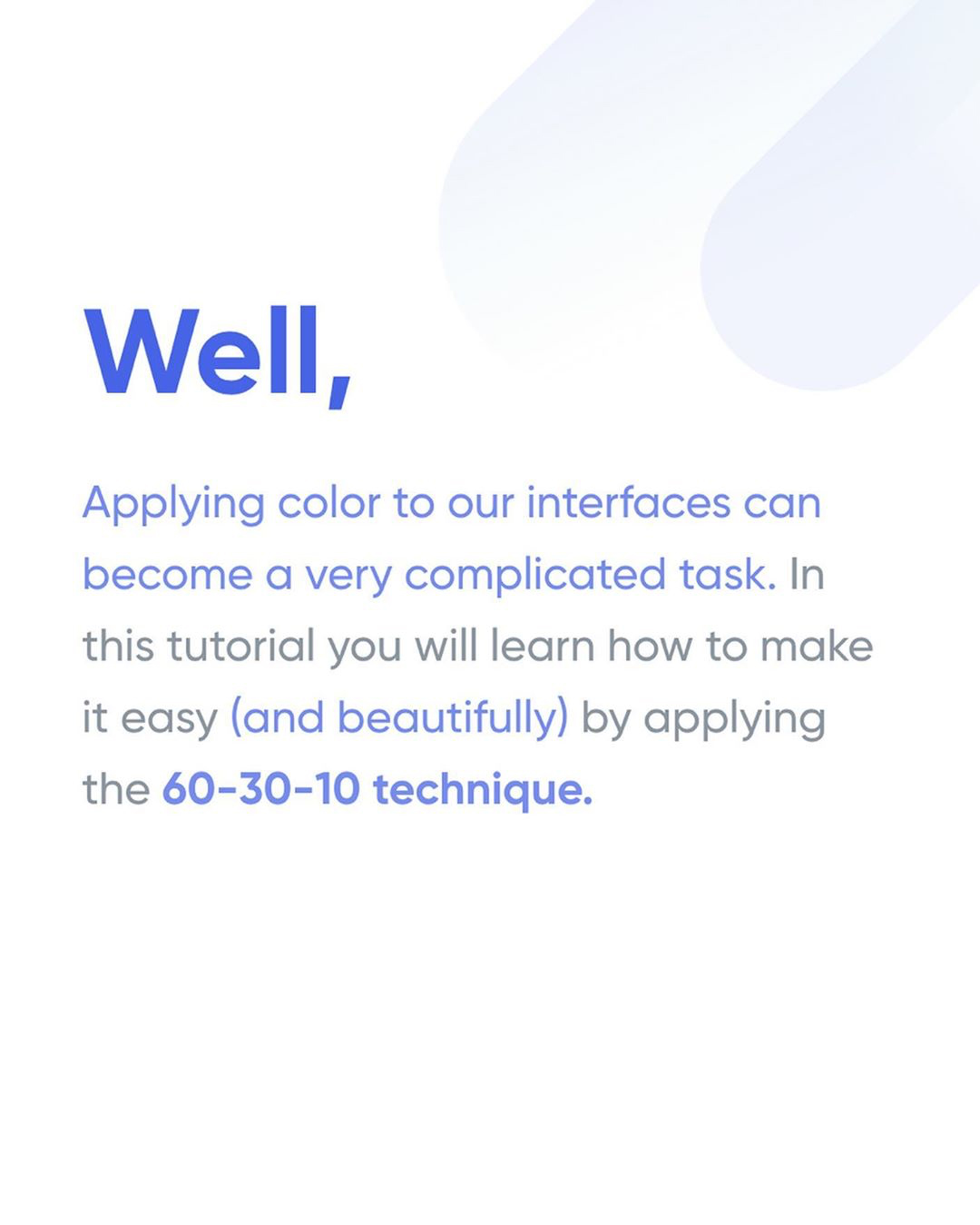 How To Apply Color To Your UI Design - 60-30-10 Technique Intro