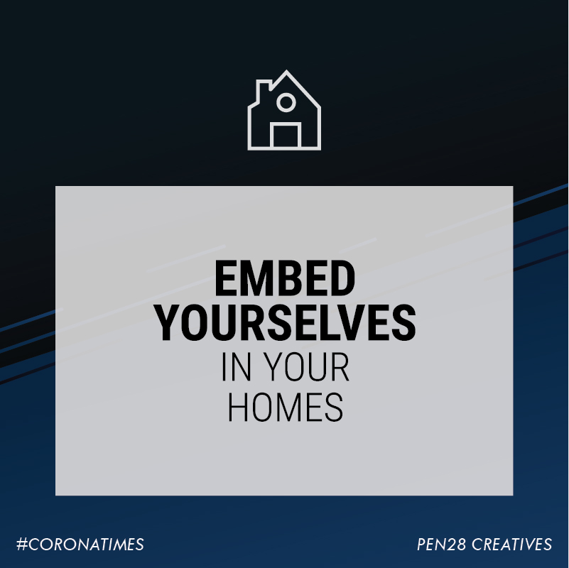 Embed yourselves in your homes