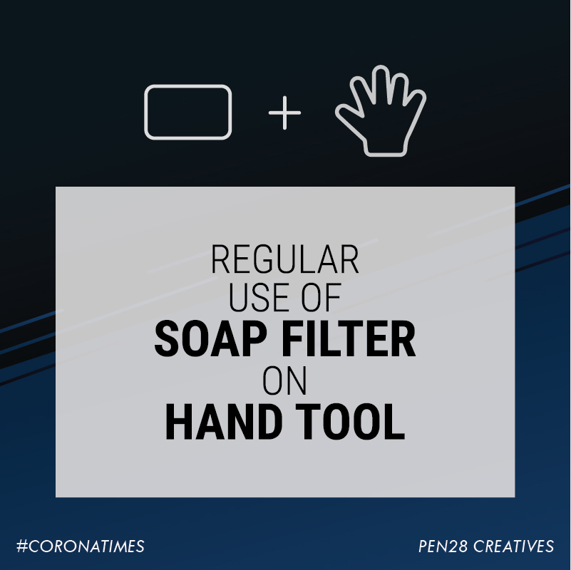 Regular use of soap filter on hand tool
