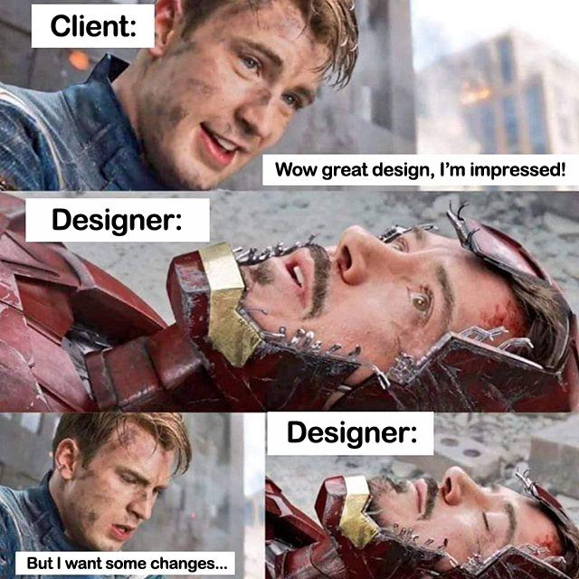 Client (Captain America) wants changes, designer (Iron Man) dies