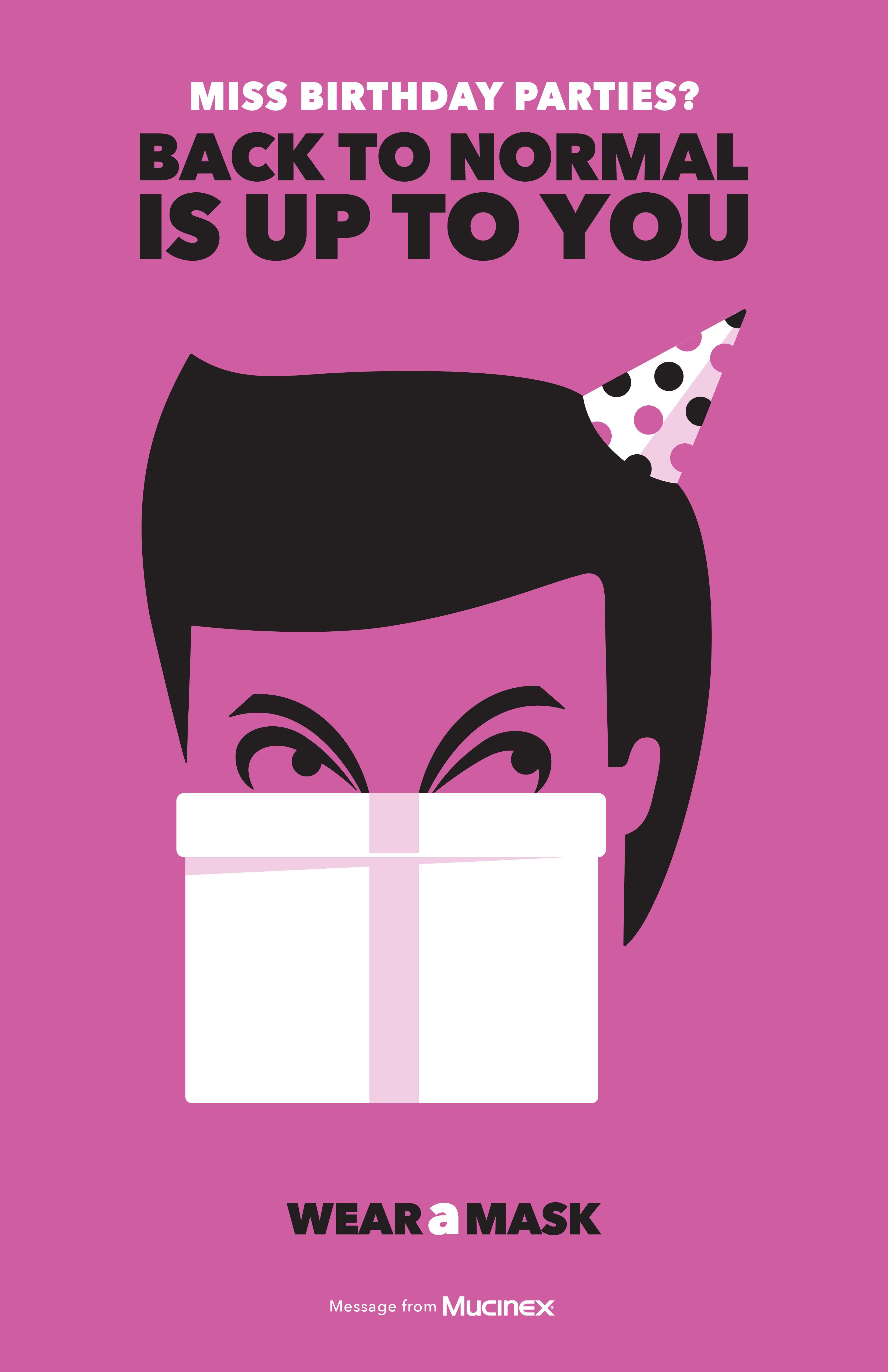 Mucinex - Wear a mask (Birthday parties)