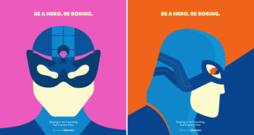 These Brilliant Hidden-Meaning Ads Encourage People To Be A Hero By Staying At Home