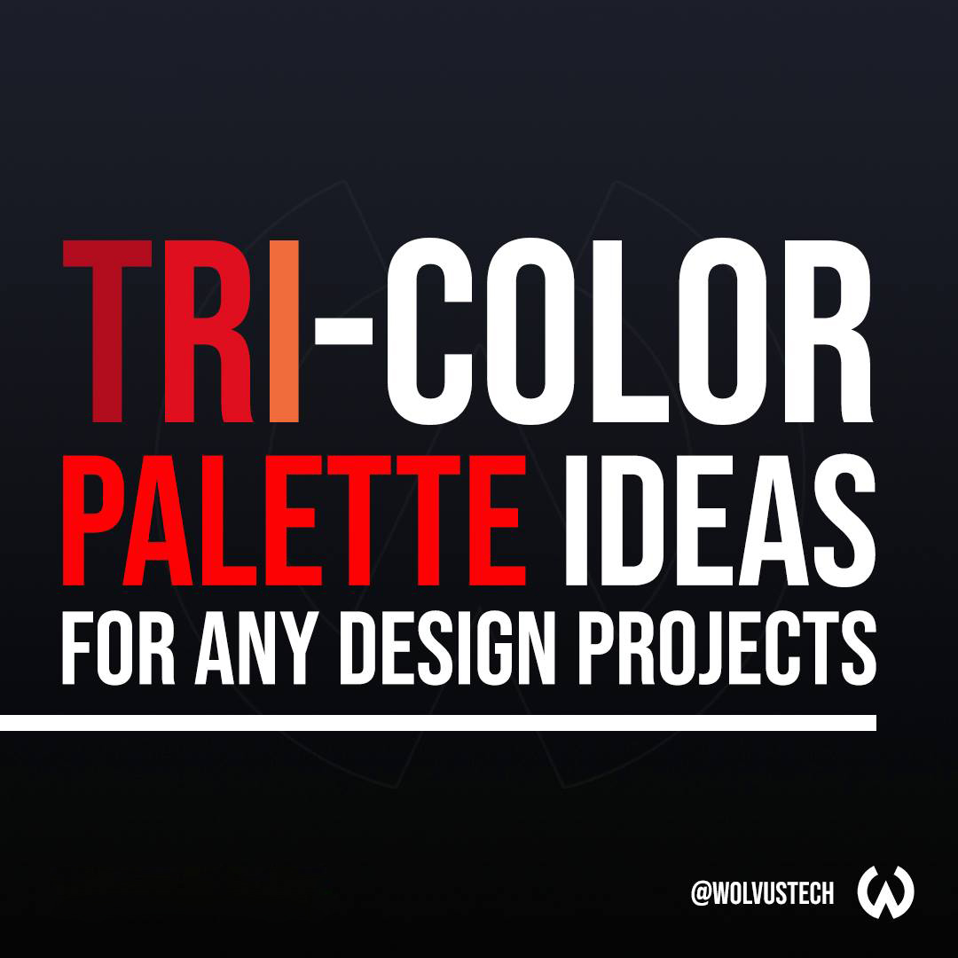 Tri-Color Palette Ideas For Your Next Design Project