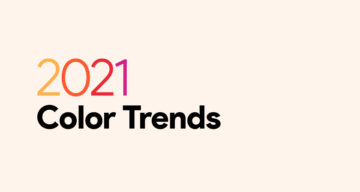 Top 6 Color Trends For Graphic, Web, And UI Design In 2021