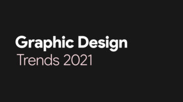 top-graphic-design-trends-for-2021