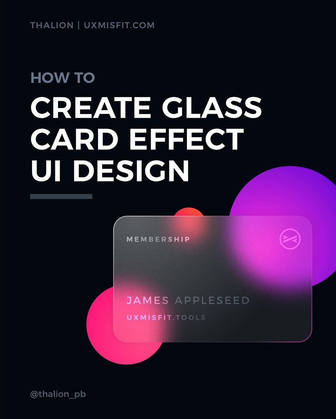 How To Create A Stunning Glass Effect For Your UI Designs