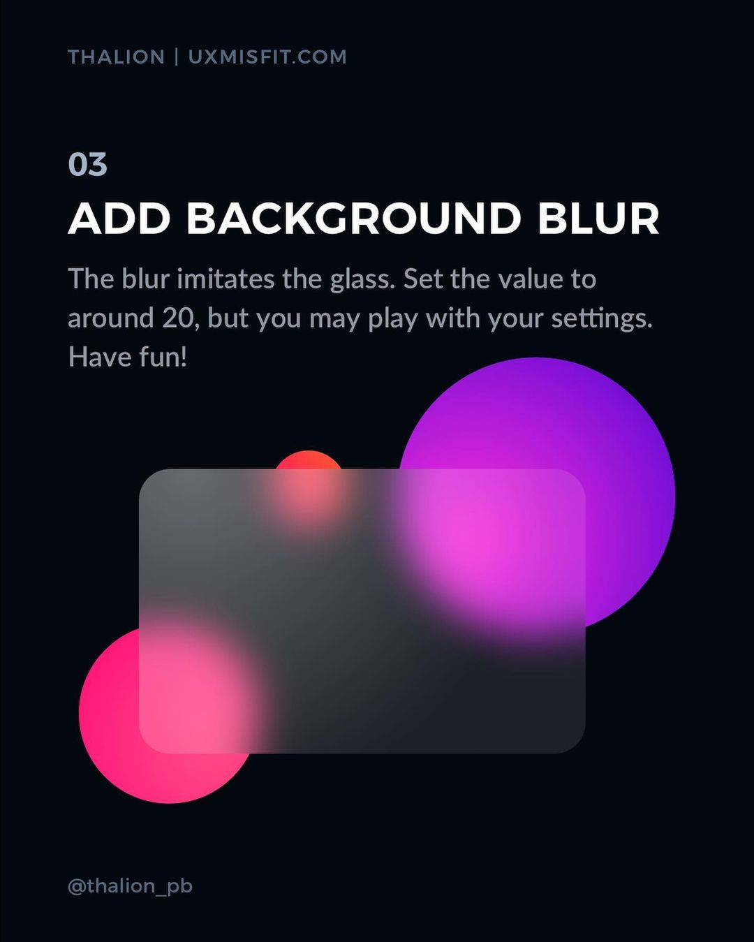 How to create a stunning glass effect for your UI designs - Add background blur